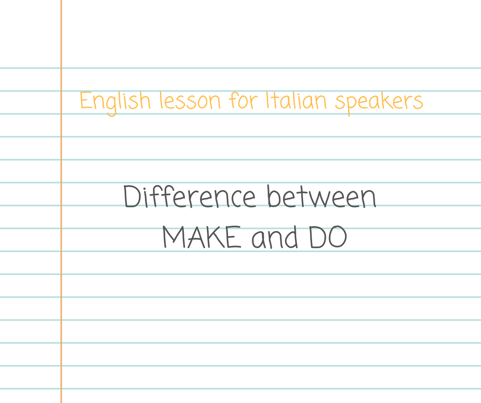 differenza tra to make e to do